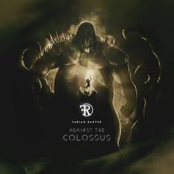 Fabian Rauter - Against the Colossus by Cihanberk