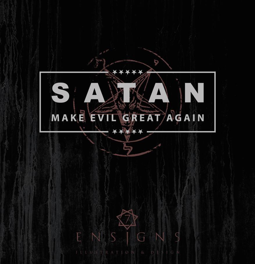 Satan - Make Evil Great Again by Cihanberk