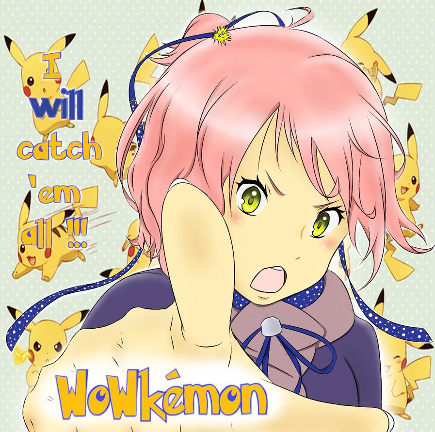 Wowkemon! by WatashiNoHatsukoi