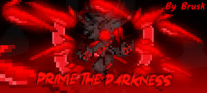 PRIME THE DARKNESS IS COMING....
