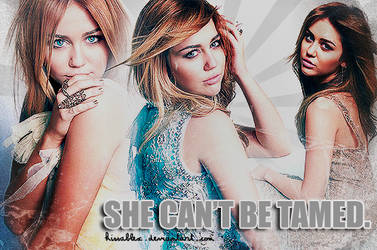 she can't be tamed.