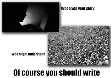 Of course you should write by BlackDenimLit