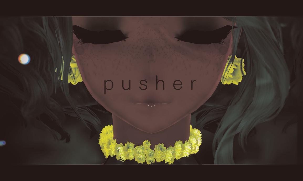 Pusher by Kit-Cat-Kisses