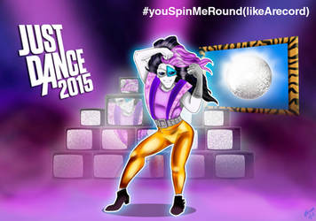 Just Dance 2015 - You Spin Me Round by kyle23emma