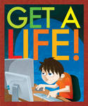 Get a Life by nerdluck