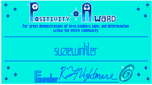 Positivity Award #1: suziewinkler by RTNightmare