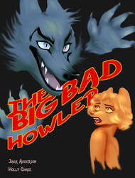 The Big Bad Howler by AstaWolf