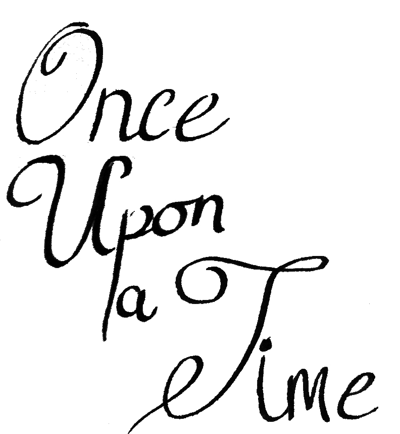 Once Upon A Time Calligraphy Once Upon A Time Calli...