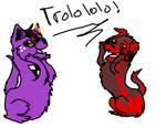 trolololo!~