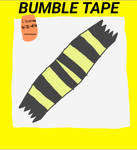 Bumble Tape (Unofficial)