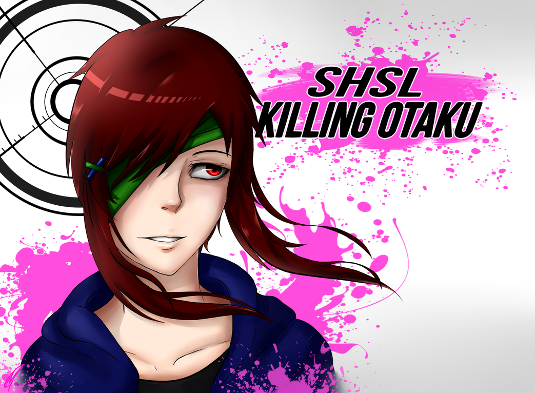 Request: SHSL Killing Otaku by Meri-the-Changeling