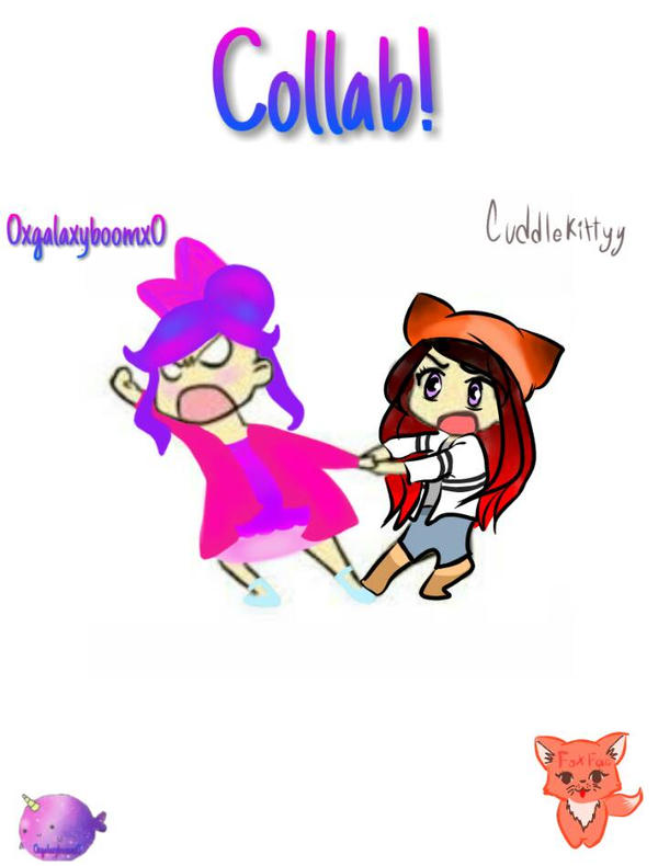 Collab with the fantastic 0xgalaxyboomx0 by CuddleKittyy