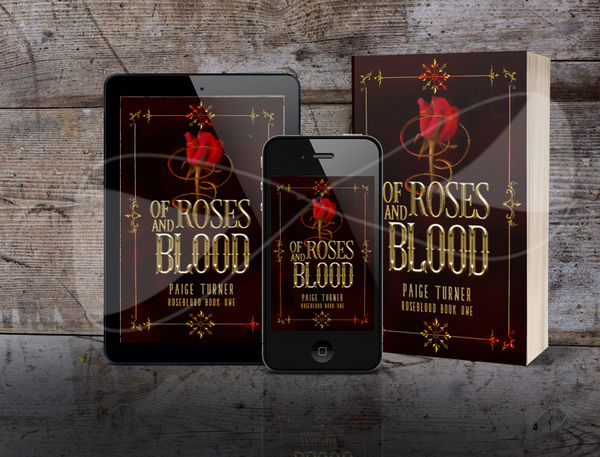 Of Roses And Blood