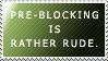 Pre-Blocking by World-Hero21