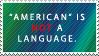I SPEAK AMERICUN by World-Hero21