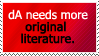 MOAR ORGINALITY IN LITERATURE PLZ by World-Hero21