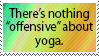 Yoga is not offensive. by World-Hero21