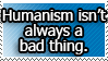 REQUEST: Humanism isn't always bad. by World-Hero21