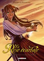 La Rose Ecarlate Tome 1 by patriciaLyfoung