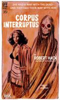 Corpus Interruptus by RobertHack