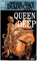 Queen of the Deep- a Deadtective Mystery by RobertHack