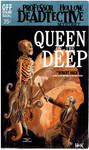 Queen of the Deep- a Deadtective Mystery