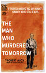 The Man Who Murdered Tomorrow