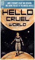 Hello  Cruel World by RobertHack
