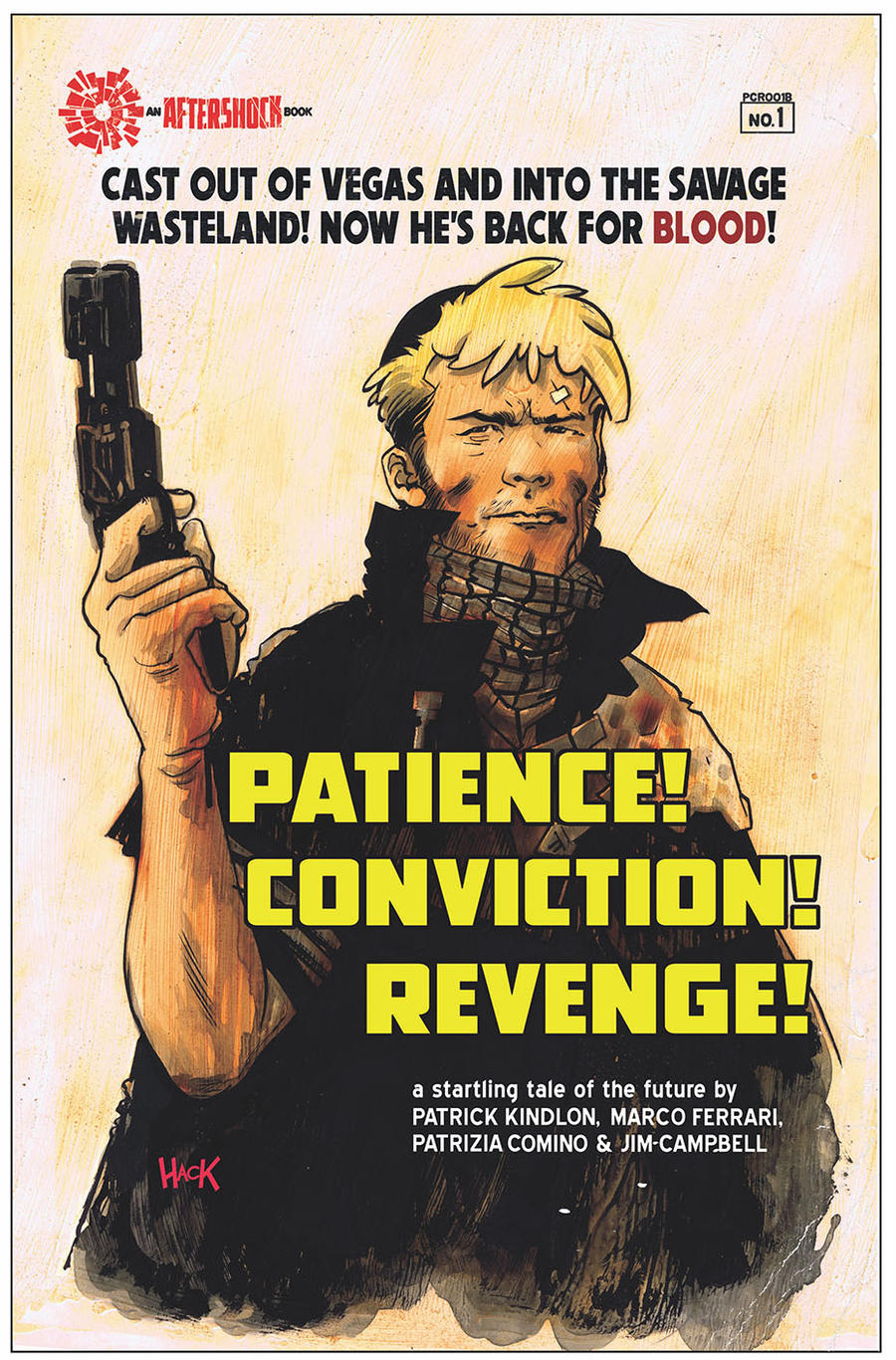 PATIENCE! CONVICTION! REVENGE! #1 Cover  by RobertHack