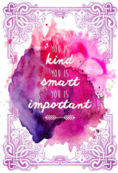 You Is Kind of Watercolor
