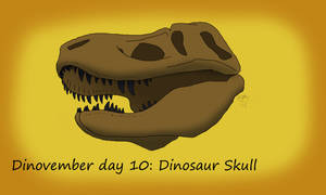 Dinovember day 10: Dinosaur skull