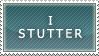 stutter by Kelsi-sama