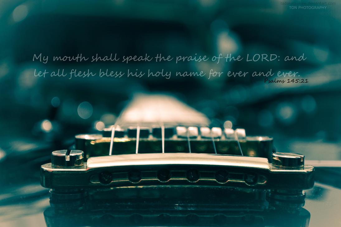 Psalms 145:21 by Tadakatsukaw