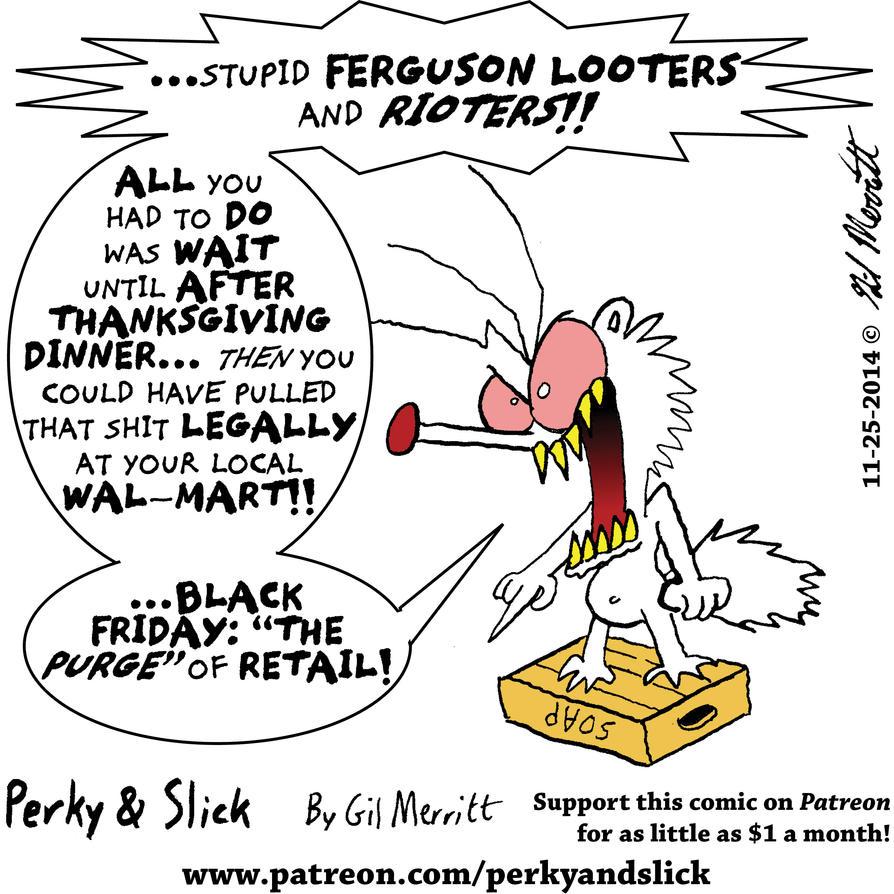 Soapbox Slick: Ferguson Riots by the-gil-monster