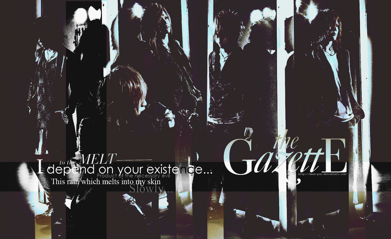 The Gazette - Melt (PS) by KaZe-pOn
