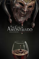 The Cask of Amontillado by RAINEing