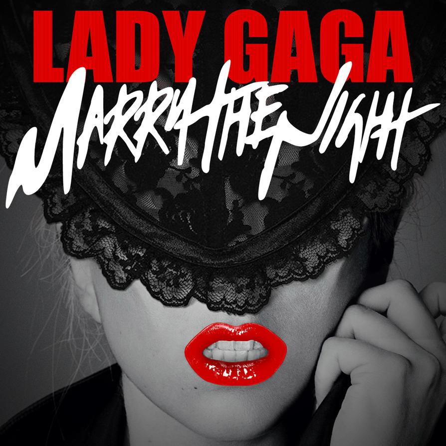 Lady Gaga - Marry The Night by Ludingirra on DeviantArt