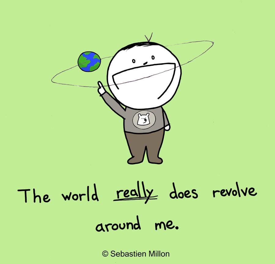 World Revolves Around Me by sebreg on DeviantArt
