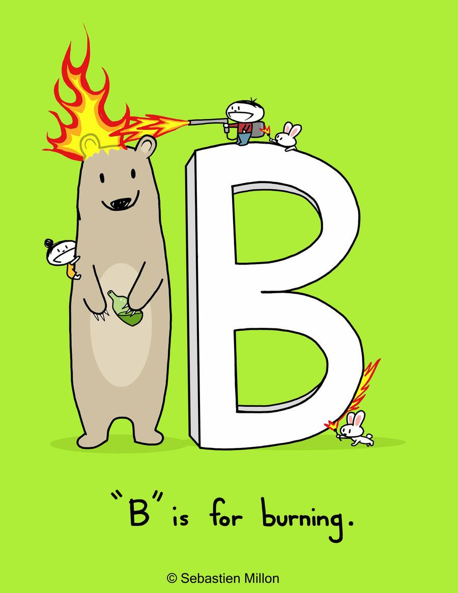 B is for Burning by sebreg
