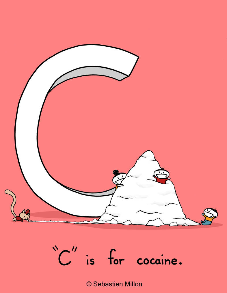 C is for Cocaine by sebreg