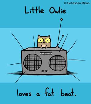 Owlie Loves a Fat Beat v.2.0