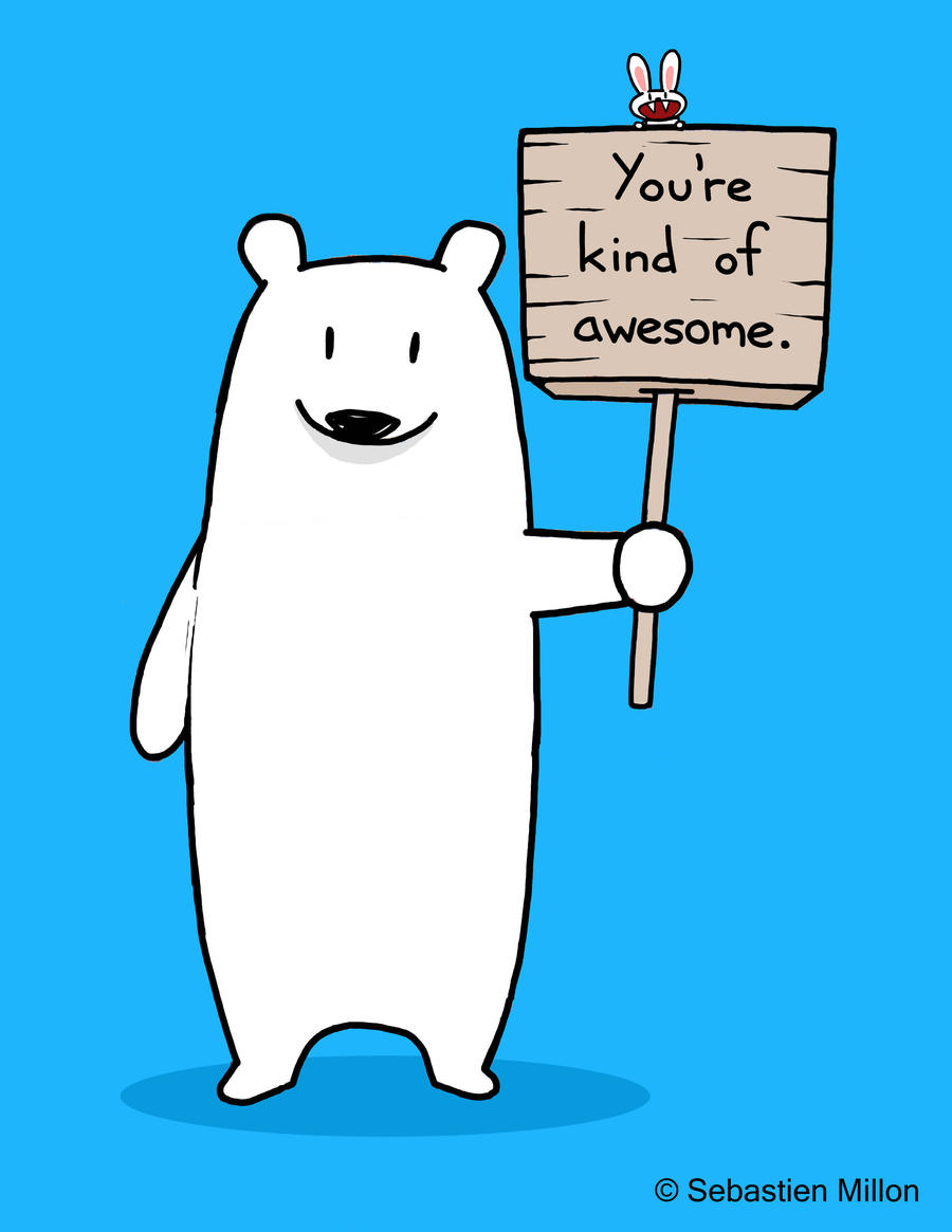 You're Kind of Awesome