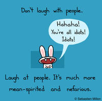 Don't Laugh With People by sebreg