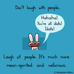 Don't Laugh With People
