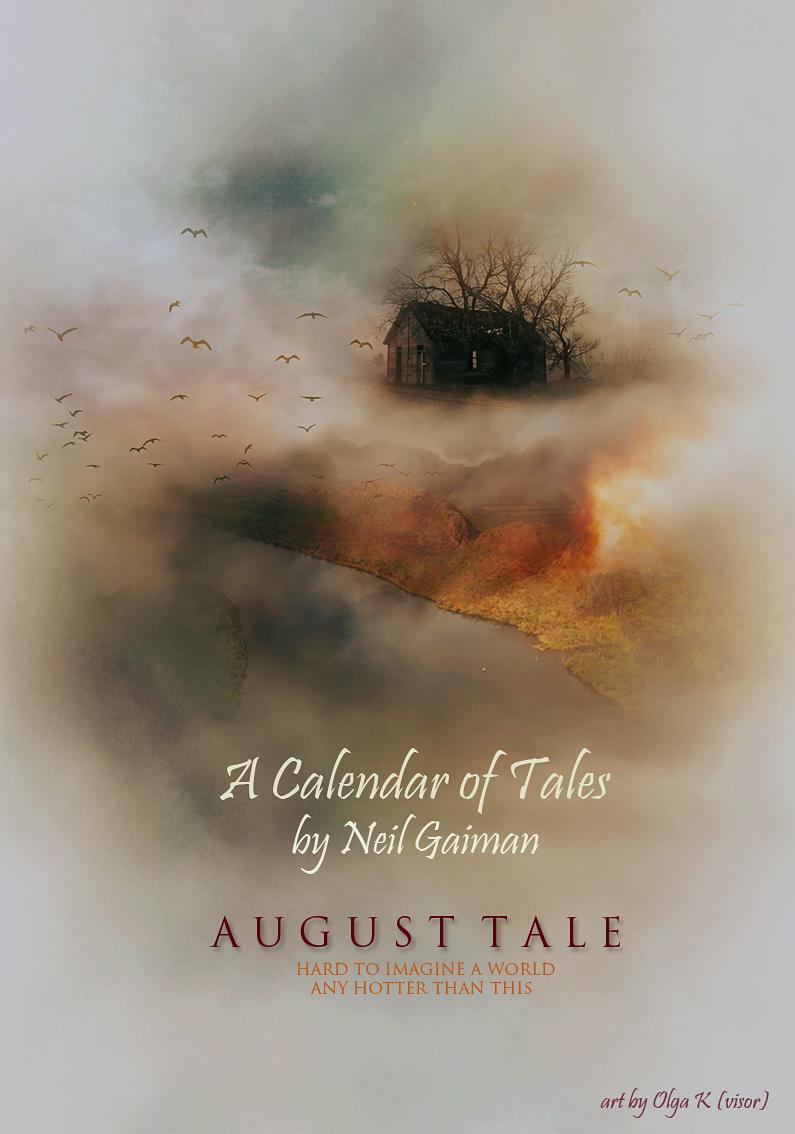 Neil Gaiman - Calendar of tales  (August)