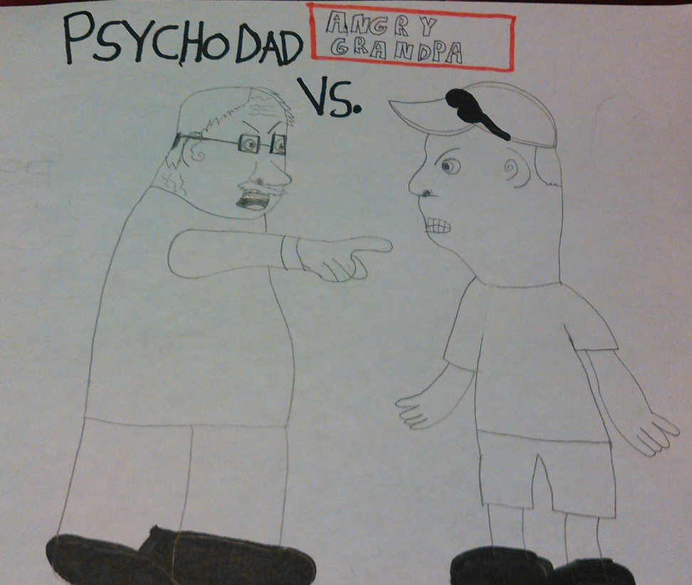 Psycho Dad Vs. Angry Grandpa Fan Art by TwistedDarkJustin