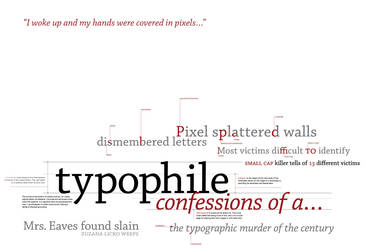 Confessions of a Typophile by smellkid