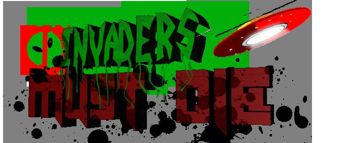 Invaders MUST Die by Storm-is-king