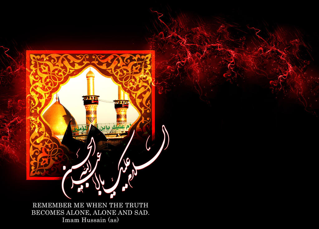 Non Muslim Perspective On The Revolution Of Imam Hussain: Wallpaper-imam-hussain-2 By Hasankaz On DeviantArt