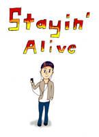 Stayin' Alive by LastChanceToBreathe